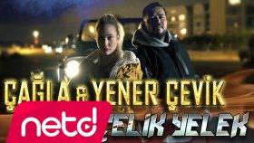 Çağla feat. Yener Çevik - Çelik Yelek