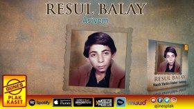 Resul Balay - Asiyem (Remastered Versiyon)