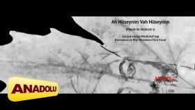 Koro - Ah Hüseynim Vah Hüseynim (Pirler ve Dedeler 3) Official Video