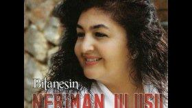 Neriman Ulusu - Zalim Ey