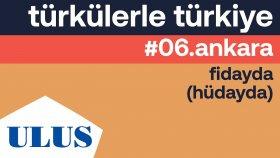 Erol Köker - Fidayda (Hüdayda) | Ankara Türküleri