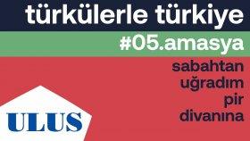 Orhan Hakalmaz - Sabahtan Uğradım Pir Divanına | Amasya Türküleri