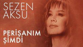 Sezen Aksu - Perişanım Şimdi (Lyrics | Şarkı Sözleri)