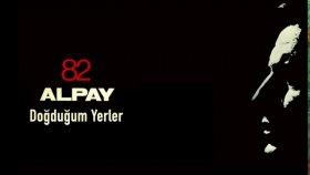 Alpay - Dogdugum Yerler