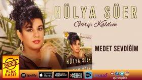 Hülya Süer - Medet Sevdiğim (Official Audio)