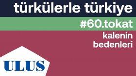 Orhan Hakalmaz - Kalenin Bedenleri | Tokat Türküleri