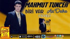 Mahmut Tuncer - Cilveli