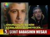 Şehit babanın anlamlı mesajı(www.turkkeyfi.com)