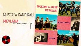 Mustafa Kandıralı - Mevlana (Official Audio)