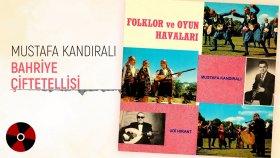 Mustafa Kandıralı - Bahriye Çiftetellisi (PLAK KAYDI)