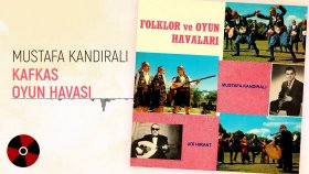 Mustafa Kandıralı - Kafkas Oyun Havası (Official Audio)