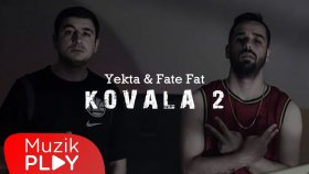 Yekta & Fate Fat - Kovala 2 (Official Audio)