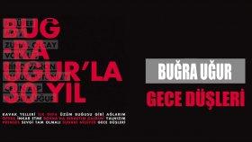 Bugra Ugur - Gece Dusleri
