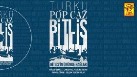 Cansu Koç  & Bülent Cenkci - Bitlis'in Önünde Bağlar (Official Audio)