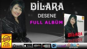 Dilara - Desene (Full Albüm)