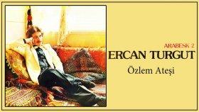 Ercan Turgut - Ozlem Atesi