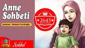 Mehmet Seyitoğlu - Anne Sohbeti