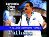 İbrahim Tatlıses Şemmamme Orjinal Remix 2009