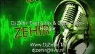 dj zehir feat. 6. his oguz esen ruzgar