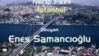 canım İstanbul & enes