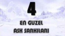 En Güzel Aşk Şarkilari - 4 -