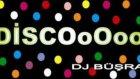 Disco (Dj Büşra)remix