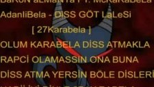 Baronalmanya.ft Mc Karabela.adanalıbela Göt Lalesi