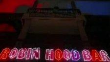 Robin Hood & Latino Club Alanya 2009