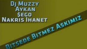 Dj Muzzy - Ft Aykan