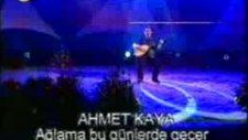Ahmet Kaya-Siz Yanmayın