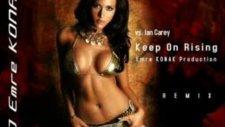 Dj Emre Konak Vs. İan Carey - Keep On Rising (Remi