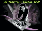 Dj Vedatrix - Excited 2009