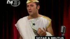 sezar ve brütüs