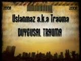 mc uslanmaz feat misak - duygusal travma 2009