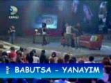 Babutsa - Yanayim [beyaz Show 16.10.09] H.q.
