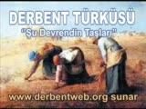 Emirdağ Derbent Türküsü-Şu Derbentin Taşlari