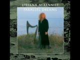 Loreena Mckennitt - Standing Stones -