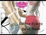 Robbie Rivera - Move Move