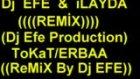 Süper Remix Dj Efe