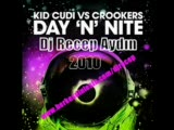 Dj.recep.aydın Vs.kid Cudi-Dayn Night-Tribal Mix 2