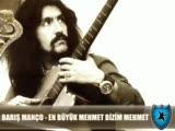 Barış Manço - En Büyük Mehmet Bizim Mehmet -