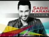 Sadik Karan - Bana Kalan Yeni Albümden 2010 (Tanid