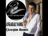 Djcot Vs Ankaralı Namık - Ciceqim Remix