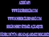 Sevenler Ölmez- Azeri Şarkısı