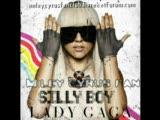 Lady Gaga - Silly Boy