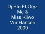 Dj Efe - Ft.miss Kiiwo