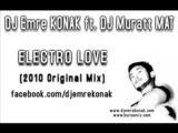 Dj Emre Konak Ft. Dj Muratt Mat - Electro Love (20
