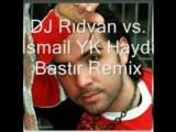 dj rıdvan vs. İsmail yk haydi bastır remix