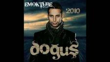 Dogus - Dimdik Ayakta Yürü 2010