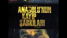 Anadolunun Kayıp Şarkıları - Sema